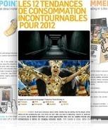 Les 12 Tendances de Consommation Incontournables pour 2012 de trendwatching.com | Les tendandes de la consommation | Scoop.it