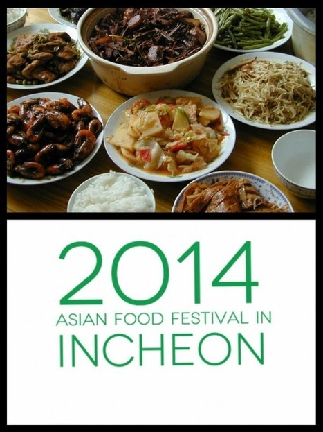 2014 Asian Food Festival in Incheon | Famous Tourist Destinations Guide | Scoop.it