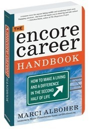 Encore.org | combine purpose, passion and a paycheck. | Baby Boomer Business | Scoop.it
