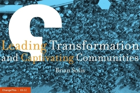 Change This - Leading Transformation and Captivating Communities | The Next Edge | Scoop.it