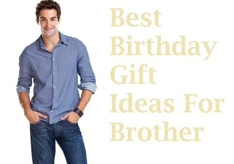 10 Best Birthday Gifts for Brother | Best Birthday Planners | Scoop.it