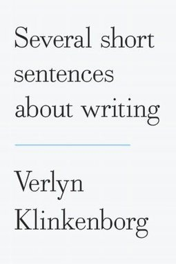 Several Short Sentences About Writing | Writing, Research, Applied Thinking and Applied Theory: Solutions with Interesting Implications, Problem Solving, Teaching and Research driven solutions | Scoop.it