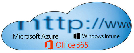 Microsoft Azure, Office 365, Intune – les liens indispensables | Technology watch | Scoop.it