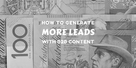 How to produce the best content for B2B lead generation | The Perfect Storm Team | Scoop.it