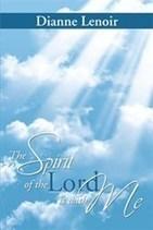 Dianne Lenoir Offers a Spellbinding Spiritual Adventure in New Book | Writing | Scoop.it