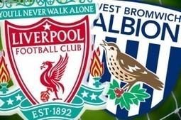 Liverpool v West Brom Betting Preview | Scoop Football News | Scoop.it