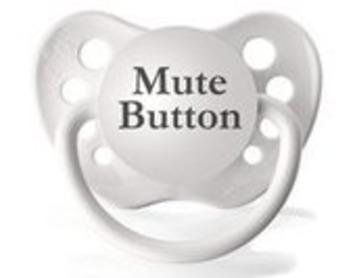 Mute Button Pacifier - $15 | Kitsch | Scoop.it