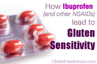 How Gluten Sensitivity Ibuprofen Devastate your Gut | Healing Chronic Pain & Disease | Scoop.it