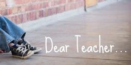 Dear Teacher .  .  . - Rob Miller | Cool School Ideas | Scoop.it
