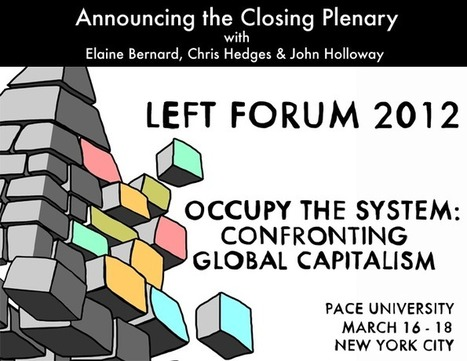 2012 Closing Plenary | Left Forum | Another World Now! | Scoop.it
