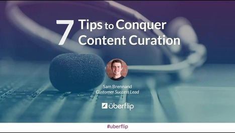 7 Tips to Conquer Content Curation | Inbound Marketing Update | Scoop.it