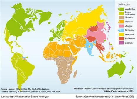 Carte : Le choc des civilisations selon Samuel Huntington (Questions internationales) | US foreign policy | Scoop.it