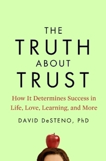 The Psychology of Trust in Work and Love | Coaching Leaders | Scoop.it