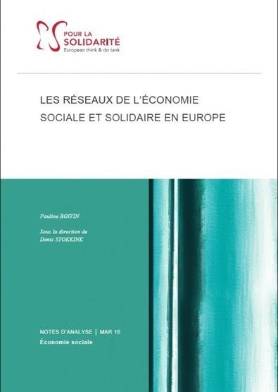 Les réseaux de l'économie sociale et solidaire en Europe | Notre revue de presse | Scoop.it