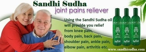 Sandhi Sudha with new formula for joint pain relief | Original SandhiSudha - Joint Pain Relief Herbal Formula | Scoop.it