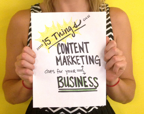 15 Things Content Marketing Does For Your Business - Business 2 Community | Anne Perez: Your Internet Marketing Guide | Scoop.it
