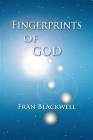 Fran Blackwell - Fingerprints of God - Order your copy here with thanks | Poetry for inspiration | Scoop.it