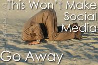 This Won't Make Social Media GoAway | Social Media Article Sharing | Scoop.it