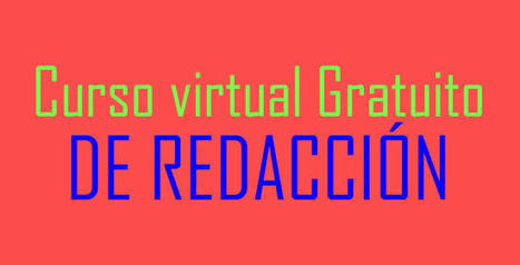 UNAM ofrece curso virtual gratuito de Redacción | LAB-LEARNING | Scoop.it