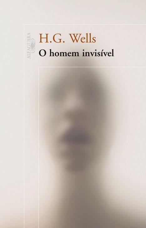 [Resenha] O Homem Invisível do H.G. Wells | Leitor Cabuloso | Ficção científica literária | Scoop.it