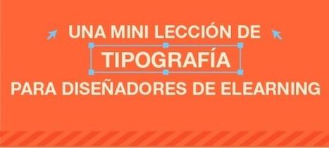 Una Mini Lección de Tipografía para Diseñadores de eLearning | #eLearning, enseñanza y aprendizaje | Scoop.it
