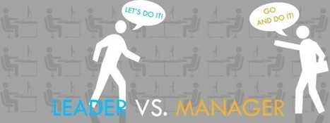 Leadership versus Management   Management theories and methods   Scoop.it