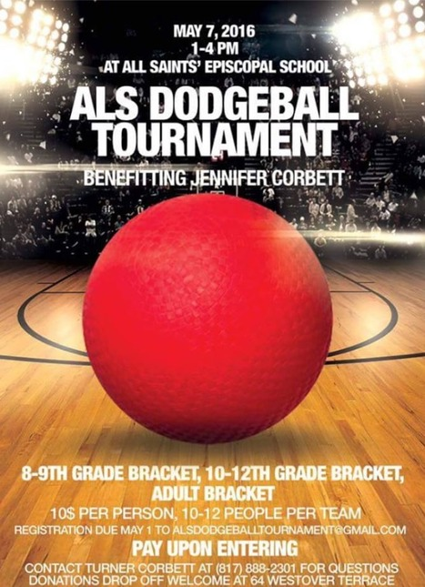 ALS Dodgeball Tournament - All Saints Episcopal School- May 7, 2016 - Benefiting Jennifer Corbett | #ALS AWARENESS #LouGehrigsDisease #PARKINSONS | Scoop.it