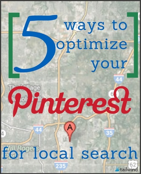 5 Ways to Optimize Your Pinterest for Local Search - Tailwind Blog: Pinterest Analytics and Marketing Tips, Pinterest News - Tailwindapp.com | Pinterest | Scoop.it
