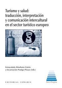 Turismo y salud: traducción, interpretación y comunicación intercultural en el sector turístico europeo | Estrategias Competitivas en Turismo: | Scoop.it