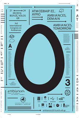 La nouvelle affiche du 3ème Congrès International sur les Ambiances est prête! / The new poster of the 3rd International Congres on Ambiances is ready! | Ambiances, Architectures, Urbanités | Scoop.it