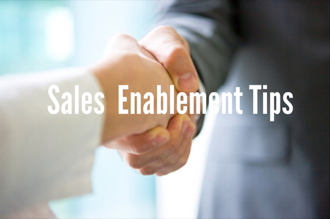 Best Practices for Sales Enablement | Sales Evolution | Scoop.it