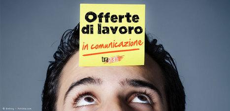Offerte di Lavoro in Comunicazione / 4 November 2013 - | FormAzione e Lavoro per Passione | Scoop.it