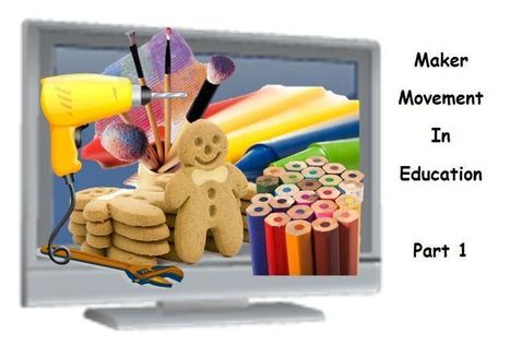 Maker Space In Education Series… 20 Reasons Your Students Should Be Making | Sheila's Edtech | Scoop.it