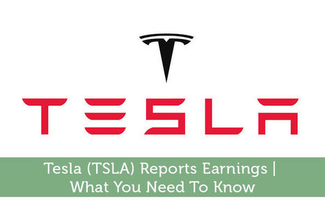 Tesla (TSLA) Reports Earnings | What You Need To Know - Modest Money | Airline Miles | Scoop.it