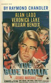 Forgotten Books: The Blue Dahlia -- Raymond Chandler - Yes | Read Ye, Read Ye | Scoop.it