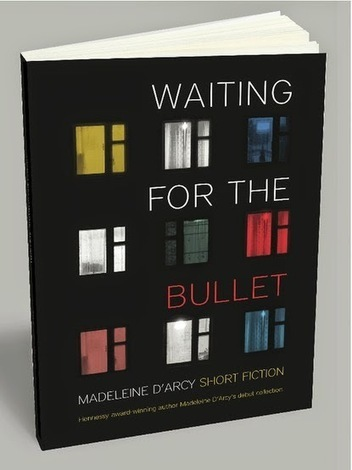 Niamh Boyce: Waiting for the Bullet - Madeleine DÁrcy Interview | The Irish Literary Times | Scoop.it