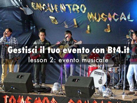 BT4.it : organizzare un evento musicale - A Haiku Deck by Umberto Cipriani   Ripensare il Cinema   Scoop.it