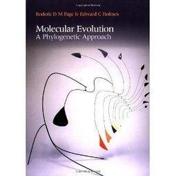 Molecular Evolution: A Phylogenetic Approach | Evrimsel Pencere | Scoop.it