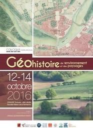 12-14 oct. 2016 - Colloque géohistoire de l'environnement et des paysages | Colloques | Scoop.it