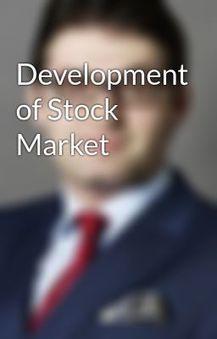 Development of Stock Market - Wattpad   KOSEC - Kodari Securities   Scoop.it