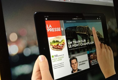 Inside La Presse+ Decisive and Final Move to Digital | Monday Note | News, Code and Data | Scoop.it
