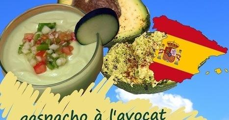 Recette de gaspacho à l'avocat (Espagne, Mexique) | Street food : la cuisine du monde de la rue | Scoop.it