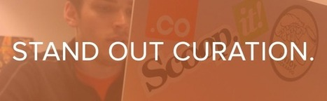 Stand Out with Social Media Content Curation | Social Media Publishing and Curation | Scoop.it
