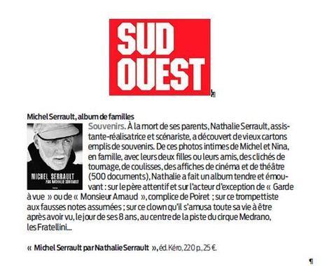 Michel Serrault par Nathalie Serrault dans la sélection beaux livres de Sud Ouest   Nathalie Serrault   Scoop.it