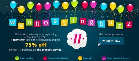 WebHostingBuzz 11th Birthday Deal : 75% Off Any Service | Web Hosting | Scoop.it