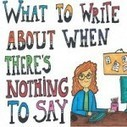 What to Write About When There's Nothing to Say: 3 Tips for Generating Content - GalleyCat   digital entrepreneur   Scoop.it