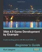 XNA 4.0 Game Development by Example: Beginner's Guide - Free eBook Share | Web development | Scoop.it
