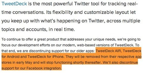 TweetDeck android and iPhone apps to be removed with no more Facebook integration | Technology | Scoop.it