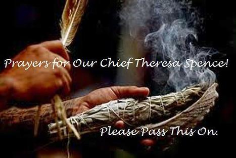Prayers for Chief Theresa Spence. | Coffee Party Feminists | Scoop.it