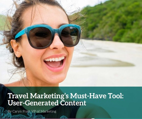 Consumers more influenced by UGC than any other promotion type | Tourism Social Media | Scoop.it